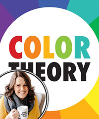 COLOR THEORY BASICS - Use the Color Wheel